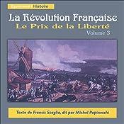 Le Prix de la Liberté (La Révolution Française 3)   Francis Scaglia
