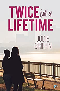 Twice in a Lifetime by [Griffin, Jodie]