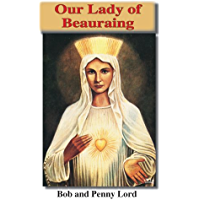 Our Lady of Beauraing (Many Faces of Mary Book I) (English Edition)