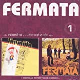 FERMATA: Fermata / Piesen Z Hol remastered (2CD) by Fermata