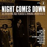Night Comes Down: 60 British Mod, R&B, Freakbeat & Swinging London Nuggets