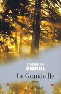La grande île : roman, Signol, Christian