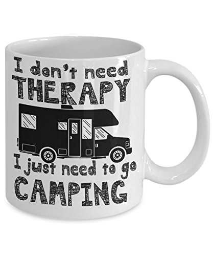 I don't need Therapy coffee mug ~Funny Camping mugs fathers day unique gift ideas gifts for men/women/Dad/kids/boys/Mom/Grandma/Grandpa/her/him -White fun classic VW camper style coffee Tea Cup 11 Oz