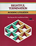 img - for Rightful Termination: Avoiding Litigation (A Fifty-Minute Series Book) book / textbook / text book