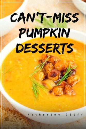 (Can't-Miss Pumpkin Desserts)