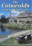 img - for The Cotswolds Town and Village Guide: The Definitive Guide to Places of Interest in the Cotswolds (Walkabout) book / textbook / text book