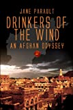 Drinkers of the Wind, Dorothea Parault, 1413760813
