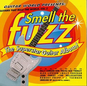 Guitars That Rule The World Vol. Fuzz Challenge the lowest price Smell Max 65% OFF 2: