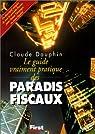 Le Guide vraiment pratique des paradis fiscaux par Dauphin