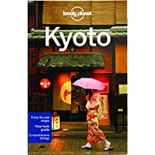 Lonely Planet Kyoto 6th Ed.: 6th Edition