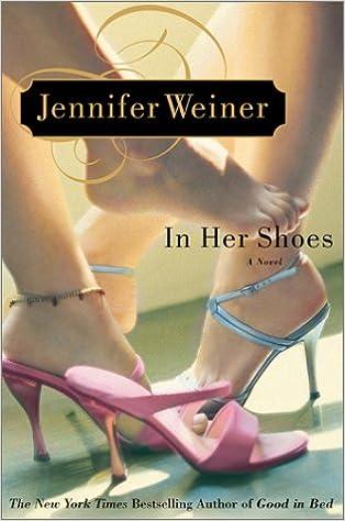 60d41ea498c Amazon.fr - In Her Shoes  A Novel - Jennifer Weiner - Livres