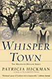 Whisper Town (Millwood Hollow Series #3)