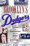 Brooklyn's Dodgers, Carl E. Prince, 0195099273