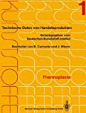 Thermoplaste : Merkblätter 1-400, Deutsches Kunststoff-Institut and Carlowitz, Bodo, 3662353830