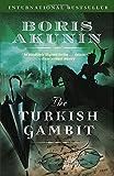 The Turkish Gambit (Erast Fandorin Mysteries (Paperback))