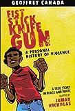 Fist Stick Knife Gun, Geoffrey Canada, 0606231714