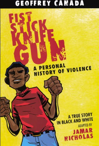 fist stick knife gun by geoffrey canada With a first-hand hatred of poverty, canada became a powerful activist and an   fist stick knife gun: a personal history of violence in america (1995).