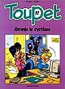 Toupet, tome 11 : Toupet ébranle le système par Blesteau