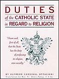 Duties of the Catholic State in Regard to Religion