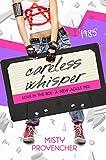 1985: Careless Whisper (Love in the 80s Book 6)
