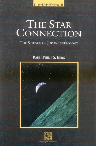 The Star Connection: The Science of Judaic Astrology