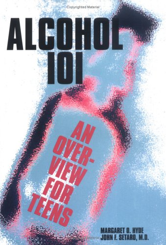 Alcohol 101: Overview / Teens (Teen Overviews)