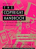The Copyright Handbook: How to Protect and Use Written Works (3rd ed.)