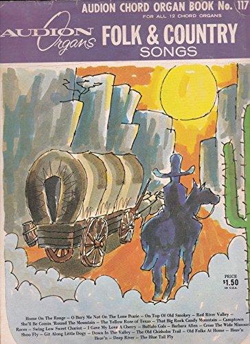 - Audion Organs Folk & Country Songs: Audion Chord Organ Book # 1172 For All 12 Chord Organs