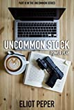 Uncommon Stock: Power Play (The Uncommon Series Book 2)