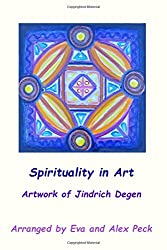 Spirituality in Art -- Artwork of Jindrich Degen