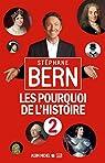 Les Pourquoi de l'Histoire, tome 2 par Bern