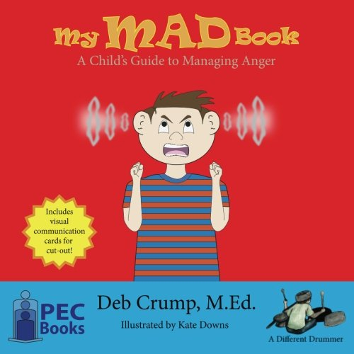 My Mad Book: A Child's Guide to Managing Anger