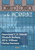 Tobacco Control in the Workplace, Omowunmi Osinubi, 1594545278