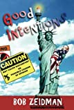 Good Intentions, Bob Zeidman, 0970227620