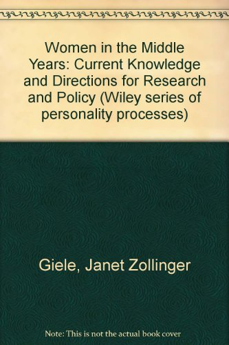 Women in the Middle Years: Current Knowledge and Directions for Research and Policy (Wiley series of personality processes)