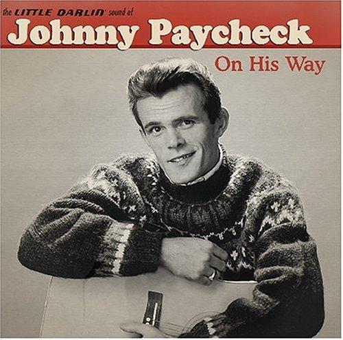 Johnny Paycheck On His Way Amazoncom Music