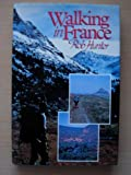 Walk in France, Hunter, R., 090228083X