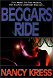 Beggars Ride (Beggars Trilogy, Book 3)