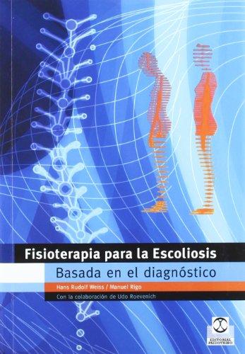 Fisioterapia Para la Escoliosis Basada en el Diagnostico (Spanish Edition)