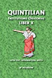 Quintilian : Institutionis Oratoriae Liber X, Peterson, William, 0865166315