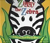 Ziggy the Zebra, Libby Ellis, 1581171048