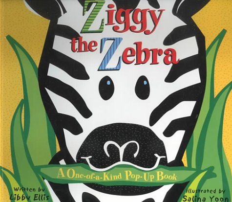 Ziggy Zebra - Ziggy the Zebra: A One-of-a-kind Pop-up Book