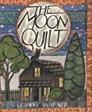 The Moon Quilt, Sunny Warner, 0618055835