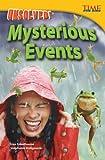 Unsolved! Mysterious Events, Stephanie Kuligowski, 1480711039