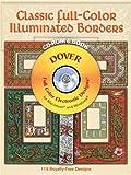 Classic Full-Color Illuminated Borders, Dover Publications Inc. Staff, 0486996999
