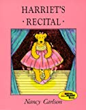 Harriet's Recital, Nancy L. Carlson, 0876148534