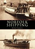 Norfolk Shipping, Michael Stammers, 0752427571