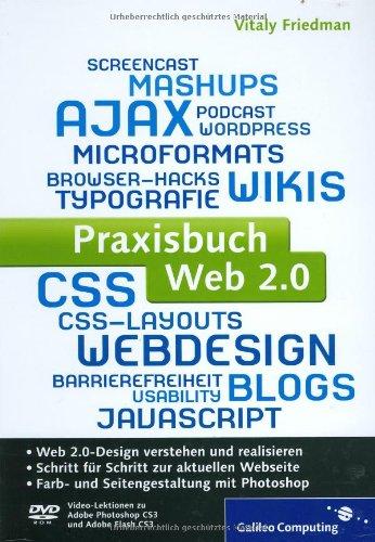 Praxisbuch Web 2.0: Moderne Webseiten programmieren und gestalten (Galileo Computing)