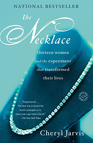 The Necklace: Thirteen Women and The Experiment That Transformed Their Lives