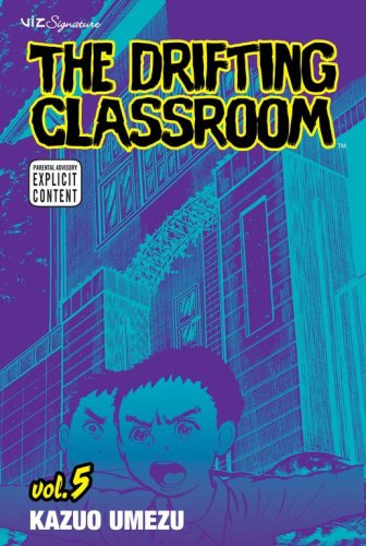 """The Drifting Classroom - Volume 5"" av Kazuo Umezu"